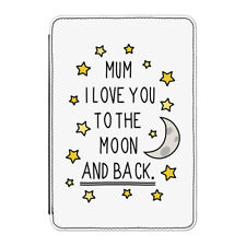 Mum I Love You To The Moon And Back Case Cover for iPad Mini 1 2 3 - Mothers Day