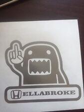 Hella Broke hellabroke Decal Sticker FCK hellaflush illest fatlace ill V1 JDM