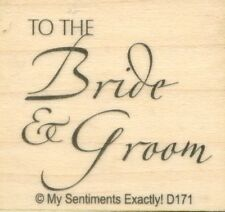 """To The Bride & Groom ~ Wedding ~ 1.5"""" x 1.5"""" ~ NEW ~ My Sentiments RUBBER STAMP"""