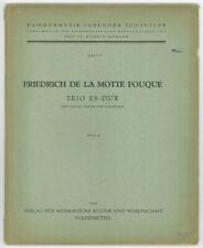 Friedrich de La Motte fouqué: Trio Es-Dur for Piano, Violin and Violoncell