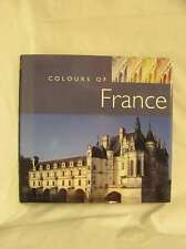 France (AA Colours of...), Phillips, Laurence, Excellent Book