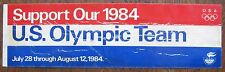 Support Our 1984 U.S. Olympic Team - Used Bumper Sticker (poor condition)