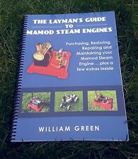 The Layman's Guide To Mamod Steam Engines (B&W/Coil Bound) Book