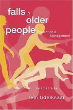 Falls in Older People: Prevention & Management