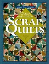 For the Love of Quilting: Quick and Easy Scrap Quilts by Oxmoor House Staff (200