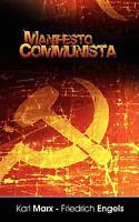 Manifiesto del Partido Comunista (Spanish Edition): By Karl Marx, Engels Frie...