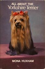 All About the Yorkshire Terrier, Huxham, 1st edn, 1971