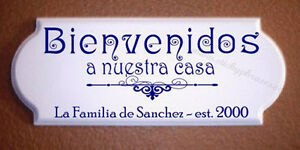 Bienvenidos a nuestra casa / Spanish Welcome To Our Home Sign / Personalized