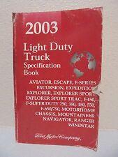2003 Ford Light Duty Truck Specification Book 03 F-150 F-250 f350 f450 Ranger