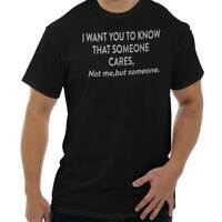 Someone Care Not Me Funny Shirt Cool Gift Idea Sarcastic Cute T Shirt