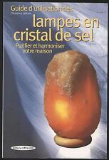 LIVRE Guide d'utilisation des lampes en cristal de sel   PURIFIER ET HARMONISER