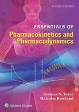 Essentials of Pharmacokinetics and Pharmacodynamics by Thomas N. Tozer and...