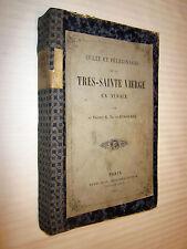ALSACE:CULTE et PELERINAGES de la TRES SAINTE VIERGE EN ALSACE DE BUSSIERRE 1862