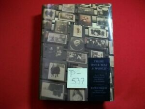 THERE ONCE WAS A WORLD-900 YR CHRONICLE OF THE SHTETL OF ETSHYSHOK-SIGNED AUTHOR