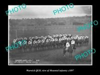 OLD POSTCARD SIZE PHOTO OF WARWICK QLD VIEW OF THE MOUNTED INFANTRY c1897