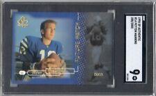 1998 SP Authentic Peyton Manning ROOKIE RC /2000 #14 SGC 9 MINT Upper Deck HOF