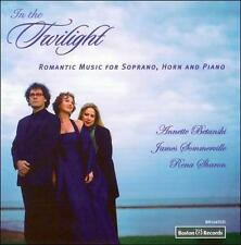 IN THE TWILIGHT: ROMANTIC MUSIC FOR SOPRANO, HORN AND PIANO (NEW CD)