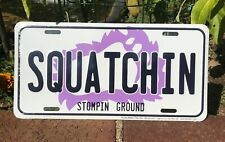 """Sasquatch """"Squatchin Stompin Ground"""" License Plate / Fun Gifts for Kids / Gifts"""