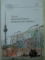 Berliner Mauer und Grenze Denkmal Gedenken 76/2 Mauerbau Mauerfall Bildband SED
