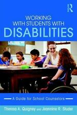 Working with Students with Disabilities : A Handbook for Professional School...