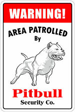 """*Aluminum* Warning Area Patrolled By Pitbull 8""""X12"""" Metal Novelty Sign"""