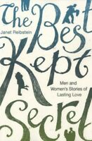 Very Good, The Best Kept Secret: Men and Women's Stories of Lasting Love, Janet