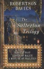 The Salterton Trilogy: Tempest-Tost Leaven of Malice a Mixture of Frailties, Rob
