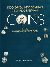 Indo-Greek, Indo-Scythian and Indo-Parthian Coins in the Smithsonian Institute