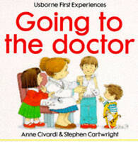 (Good)-Usborne First Experiences Going To The Doctor (Paperback)-Civardi, Anne-0