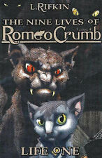 The Nine Lives of Romeo Crumb: Life One (Nine Lives of Romeo Crumb-ExLibrary