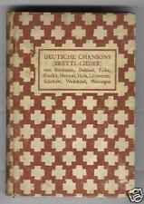 Deutsche Chansons (Brettl-Lieder)   1918  (Insel)