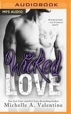 Wicked White: Wicked Love 3 by Michelle A. Valentine (2016, MP3 CD, Unabridged)