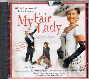 MY FAIR LADY - MUSICAL - OLIVIA CINQUEMANI e BIAGINI - CD NUOVO SIGILLATO RARO