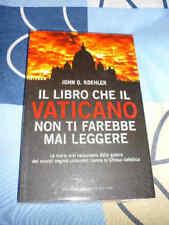 Il libro che Vaticano non farebbe mai leggere Koehler