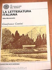 LA LETTERATURA ITALIANA Otto Novecento di Gianfranco Contini Sansoni 1974 Libro