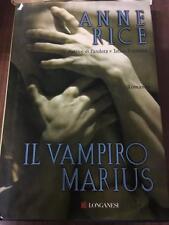Il vampiro marius . Anne Rice . 2006