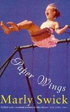 Paper Wings, Swick, Marly   Paperback Book   Good   9781861590343