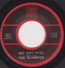 "OLYMPICS - ""BIG BOY PETE"" b/w ""DANCE BY THE LIGHT OF THE MOON"" on ERIC RI  (M-)"
