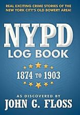 NYPD Log Book: 1874 to 1903 (Hardback or Cased Book)