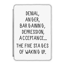 "Five Stages Of Waking Up Case Cover for Kindle 6"" E-reader - Funny Lazy Tired"
