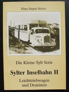 Sylter Inselbahn II - Leichttriebwagen und Draisinen - Eisenbahn Buch Ströver 2