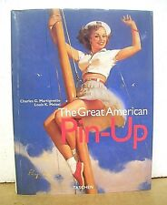 The Great American Pin-Up by Charles G. Martignette 1996 HB/DJ