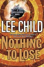 Nothing to Lose-Lee Child-A Jack Reacher novel #8-Hardcover/dust jacket