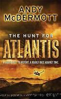 The Hunt for Atlantis (Nina Wilde/Eddie Chase 1), By Andy McDermott,in Used but