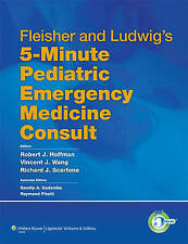 Fleisher and Ludwig's 5-Minute Pediatric Emergency Medicine Consult (The 5-Minut