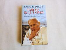 """Libro""""Parole sull'uomo""""di Giovanni Paolo II ,del 1994,buono-ottimo."""