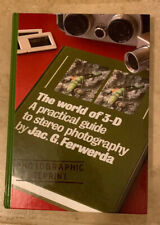 The World of 3-D A Practical Guide to Stereo Photography by Jac. G. Ferwerda