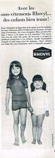 H- Publicité Advertising 1965 Sous Vetement pour enfants Rhovyl
