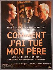 Affiche COMMENT J'AI TUE MON PERE Anne Fontaine MICHEL BOUQUET Berling 40x60cm