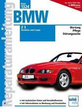 BMW Z3 Roadster und Coupé ab Modelljahr 1998 von Patrick Walther (2012, Kunststoffeinband)